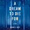 Cover Image: A Dream to Die For
