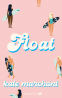 Cover Image: Float