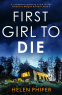 Cover Image: First Girl to Die (Detective Morgan Brookes Book 4)