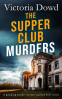 Cover Image: THE SUPPER CLUB MURDERS