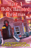 Cover Image: Have a Holly, Haunted Christmas