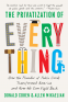 Cover Image: The Privatization of Everything