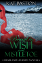 Cover Image: Bound by Wish and Mistletoe