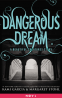 Cover Image: Dangerous Dream: A Beautiful Creatures Story