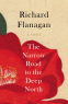 Cover Image: The Narrow Road to the Deep North (Folio Prize Nominee)