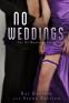 Cover Image: No Weddings