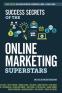 Cover Image: Success Secrets of the Online Marketing Superstars