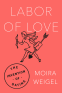 Cover Image: Labor of Love
