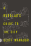Cover Image: A Burglar's Guide to the City
