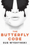 Cover Image: The Butterfly Code
