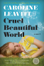 Cover Image: Cruel Beautiful World