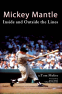 Cover Image: Mickey Mantle: Inside and Outside the Lines