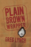 Cover Image: Plain Brown Wrapper