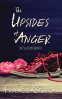 Cover Image: The Upsides of Anger